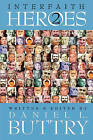 Interfaith Heroes 2 by Daniel L Buttry (Paperback / softback, 2008)