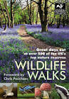 Wildlife Walks: Great Days Out at Over 500 of the UK's Top Nature Reserves by Malcolm Tait (Paperback, 2010)