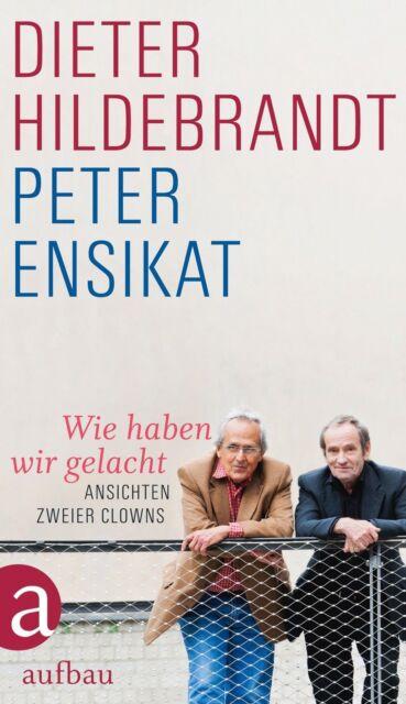 Ensikat, Peter - Wie haben wir gelacht: Ansichten zweier Clowns /4