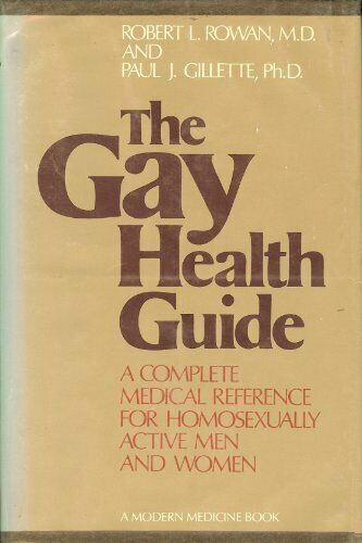Gay Health Guide by Rowan, Robert L.