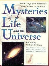 Mysteries of Life and the Universe: New Essays from America's Finest Writers on