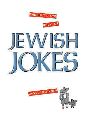 """""""AS NEW"""" Minkoff, David, The Ultimate Book of Jewish Jokes Book"""