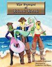 The Voyages of Black Beak by Jennifer Sopranzi (Paperback, 2013)