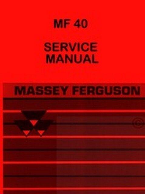 MASSEY FERGUSON MF 40 MF40 TRACTOR LOADER BACKHOE OWNERS OPERATORS MANUAL