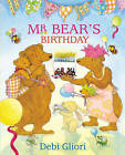 Mr Bear's Birthday by Debi Gliori (Paperback, 2011)