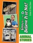 Animal Stories by Ripley's Believe It or Not! (Hardback, 2013)