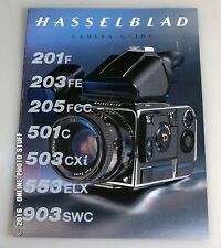 HASSELBLAD CAMERA GUIDE 201F, 203FE, 205FCC, 501C, 503CXI, 553ELX, 903SWC