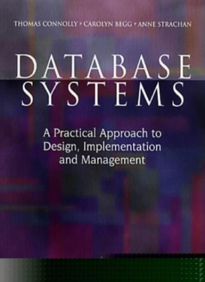 Database Systems: A Practical Approach to Design, Implementati ,.9780201422771