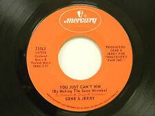 Gene C. & Jerry B. 45 YOU JUST CAN'T WIN / SHO IS GROOVING ~ Mercury VG++