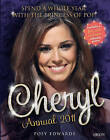 The Cheryl Annual: Spend a Whole Year with the Princess of Pop!: 2011 by Posy Edwards (Hardback, 2010)