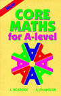 Core Maths for 'A' Level by S. Chandler, L. Bostock (Paperback, 1994)