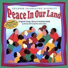 Peace In Our Land: Children Celebrating Diversity by Synthia Saint James/Bunny Hull (CD, Sep-2003, Kids Creative Classics)