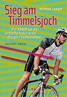 Sieg am Timmelsjoch von Marbod Jaeger (2013, Taschenbuch)