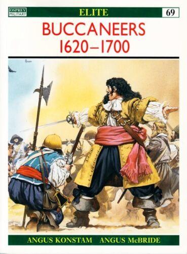OSPREY ELITE BOOK 69 BUCCANEERS 1620-1700
