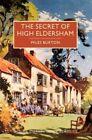 The Secret of High Eldersham by Miles Burton (Paperback / softback, 2016)