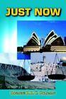 Just Now by Rosanne R R C Goldman 9781420862225 (paperback 2005)