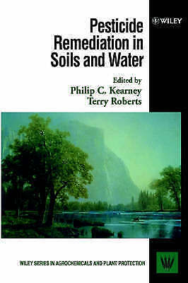 1 of 1 - Pesticide Remediation in Soils and Water (Wiley Series in Agrochemicals & Plant