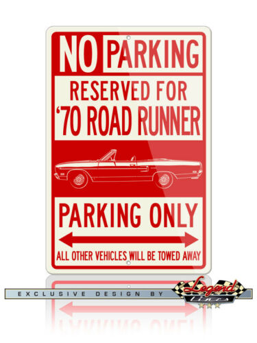 1970 Plymouth Road Runner Convertible Reserved Parking Only 12x18 Aluminum Sign