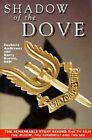Shadow of the Dove by Barry Davies, Souhaila Andraws (Hardback, 1996)