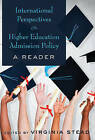International Perspectives on Higher Education Admission Policy: A Reader by Peter Lang Publishing Inc (Paperback, 2014)