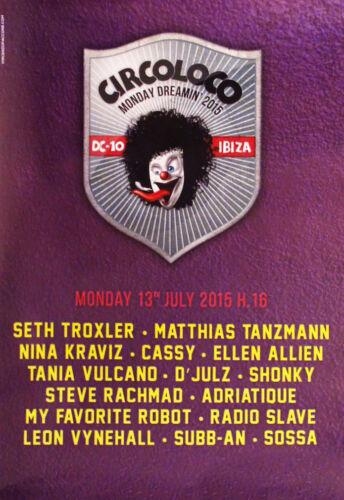 Circo Loco DC10 Ibiza Club Poster 13th July 2015 Seth Troxler Matthias Tanzmann