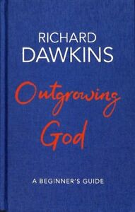 Outgrowing-God-A-Beginner-039-s-Guide-by-Richard-Dawkins-9781787631212-Brand-New