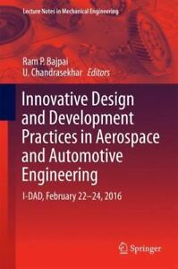 Lecture Notes In Mechanical Engineering Innovative Design And Development 9789811017704 Ebay
