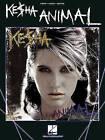 Ke$ha: Animal: Piano/Vocal/Guitar by Hal Leonard Publishing Corporation (Paperback / softback, 2010)