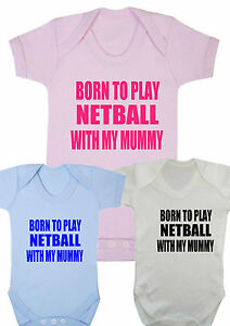 Baby Vest Born to Play Netball with my Mummy