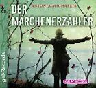 Der Märchenerzähler von Antonia Michaelis (2012)