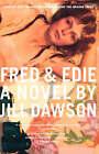 Fred & Edie by Jill Dawson (Paperback / softback, 2002)
