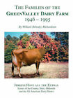The Families of the Green Valley Dairy Farm 1946-1995 by Willard R. Richardson (Paperback, 2007)