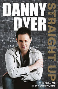 034-AS-NEW-034-Straight-Up-My-Autobiography-Dyer-Danny-Book