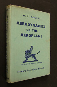 Book-Aerodynamics-Of-The-Aeroplane-W-L-Cowley-1943-1st-Edition