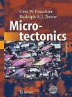 Microtectonics by Rudolph A. J. Trouw, Cees W. Passchier (Paperback, 2014)