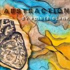 Abstraction by Pointe Blank (CD)