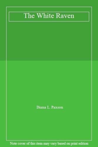 The White Raven By Diana L. Paxson. 9780450502514