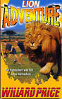 Lion Adventure by Willard Price (Paperback, 1993)
