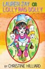 Lauren Jay or Lolly Rag Dolly by Austin Macauley Publishers (Paperback, 2014)