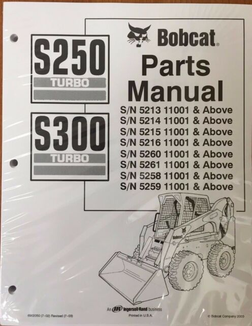 Bobcat Parts Online >> Bobcat S250 S300 Skid Steer Parts Catalog Manual Part Number 6902050