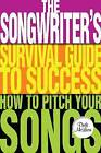 Dude Mclean: How to Pitch Your Songs by Dude McLean (Paperback, 2010)
