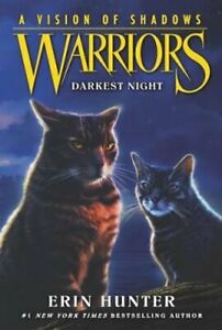 Warriors-A-Vision-of-Shadows-4-Darkest-Night-by-Erin-Hunter-9780062386519