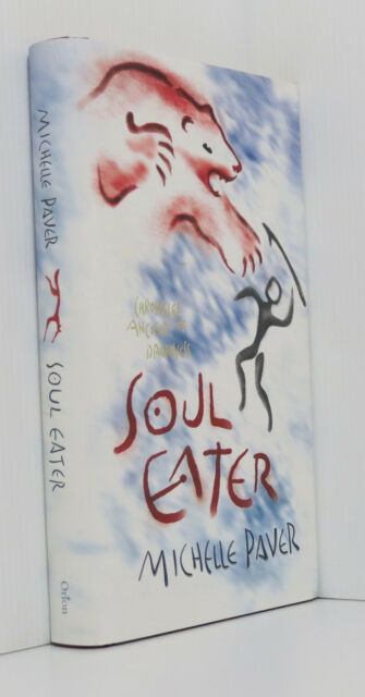 Soul Eater (Chronicles of Ancient Darkness) Michelle Paver