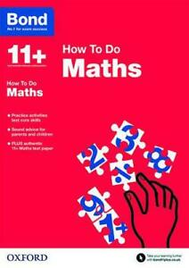 Bond-11-Maths-How-to-Do-by-Heesom-Elisabeth-NEW-Book-FREE