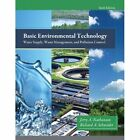 Basic Environmental Technology: Water Supply, Waste Management & Pollution Control by Jerry A. Nathanson, Richard A. Schneider (Hardback, 2014)