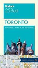 Fodor's Toronto 25 Best (Full-color Travel Guide)