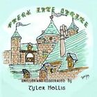 Faery Tale Castle: A Children's Book of Fantasy by Tyler Hollis (Paperback / softback, 2009)