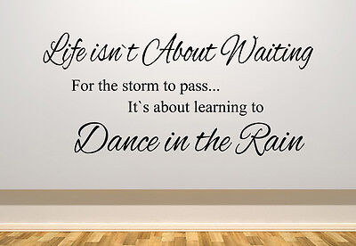 Life Waiting Storm To Pass Dance In The Rain Wall Art Decal Sticker Picture