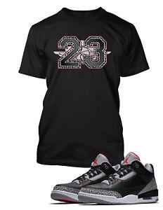 cb1e1c1abd745c 23 Graphic Tee Shirt To match Air Jordan 3 Black Cement Shoe Big ...