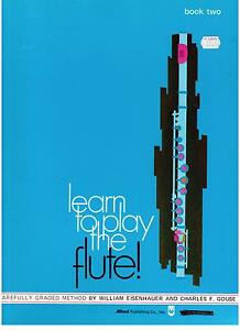 LEARN-TO-PLAY-the-FLUTE-BOOK-2-by-Eisenhauer-amp-Gouse-NEW-FLUTE-MUSIC-BOOK